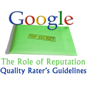 The Role of Reputation in the Google Quality Rating Guidelines