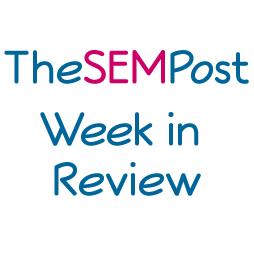 Best of SEM – Week in Review August 3, 2014