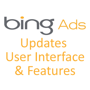 Bing Ads Launches Brand New Interface & Features