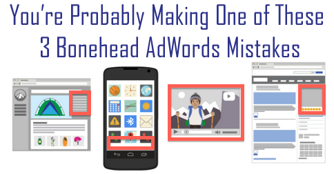 bonehead adwords mistakes
