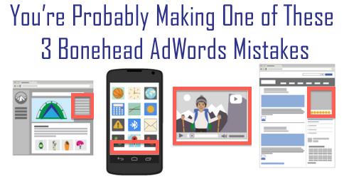 bonehead adwords mistakes