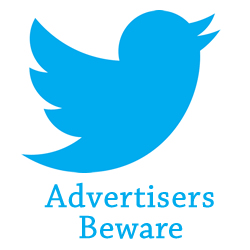 Twitter Advertisers Beware of Non-Legitimate Clicks & Engagement