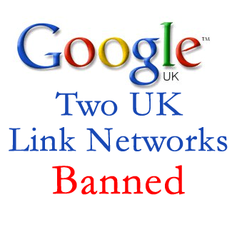 Google Penalizes Two More UK Link Networks
