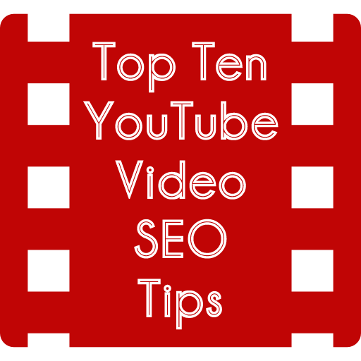 Top 10 YouTube Video SEO Tips