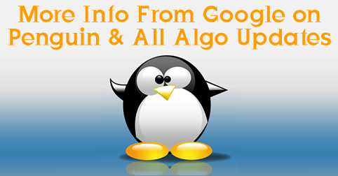 Google's John Mueller With More Penguin & Algo Update Info