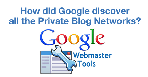 How did Google Discover the Private Blog Networks?