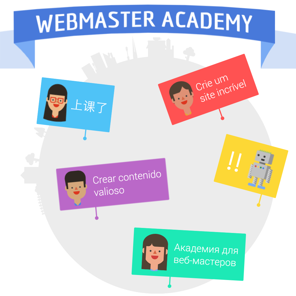 Google's Webmaster Academy Now Available in 22 Languages