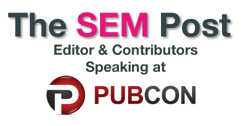 The SEM Post Editor & Contributors Presenting at Pubcon Vegas