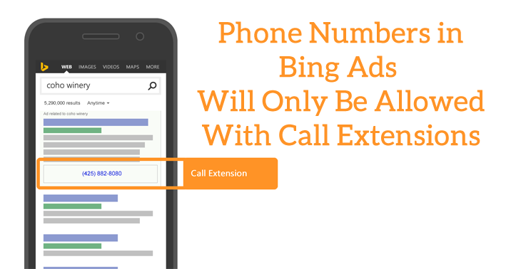 Bing Ads Will No Longer Allow Phone Numbers in Ad Copy