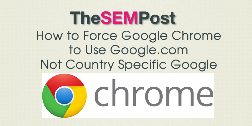 force chrome google dot com
