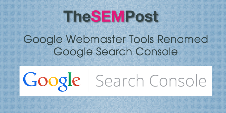 google search console gwt rename