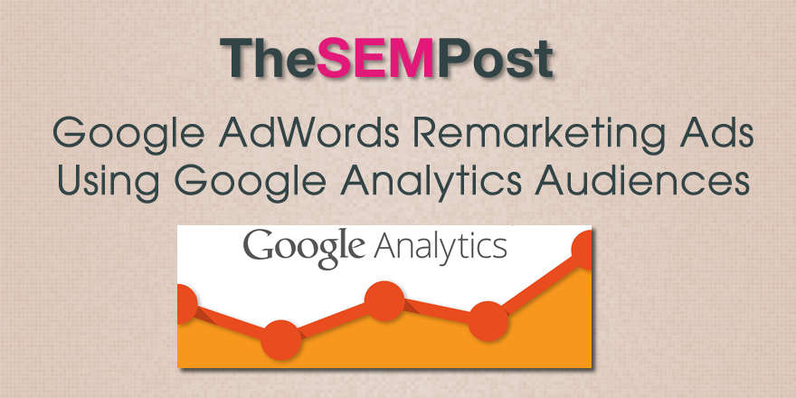 adwords analtytics audiences