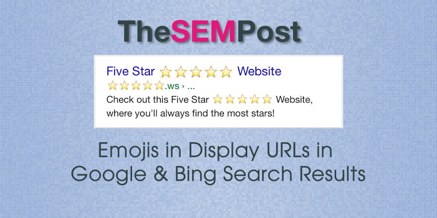 Emojis Now Showing As Display Urls In Google Search Results