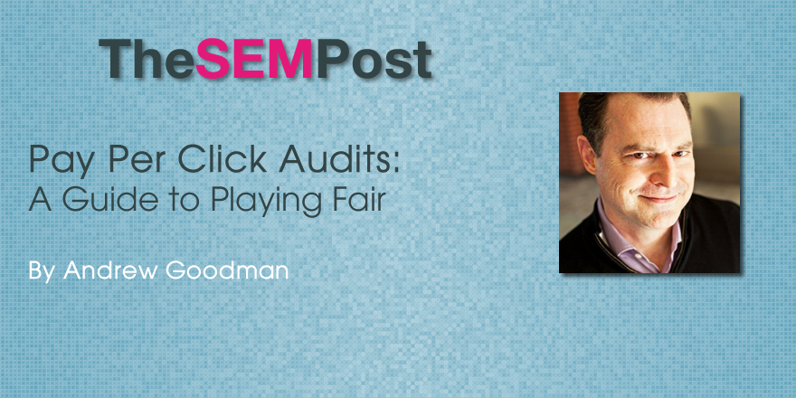 andrew goodman ppc audits