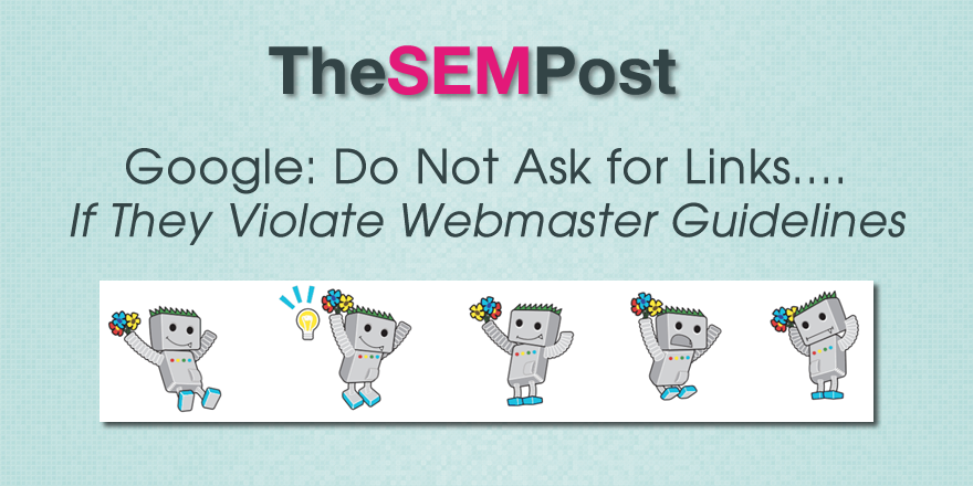 Google Revises Blog Post About Not Asking for Links