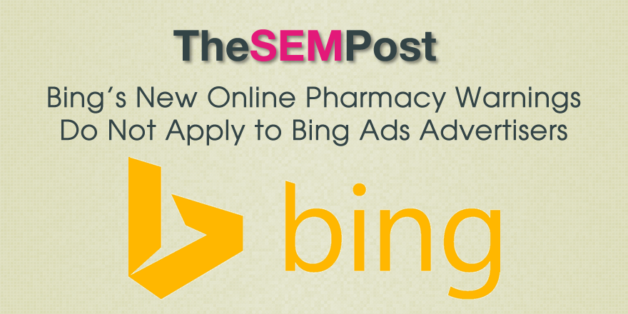 bing pharmacy warnings ads