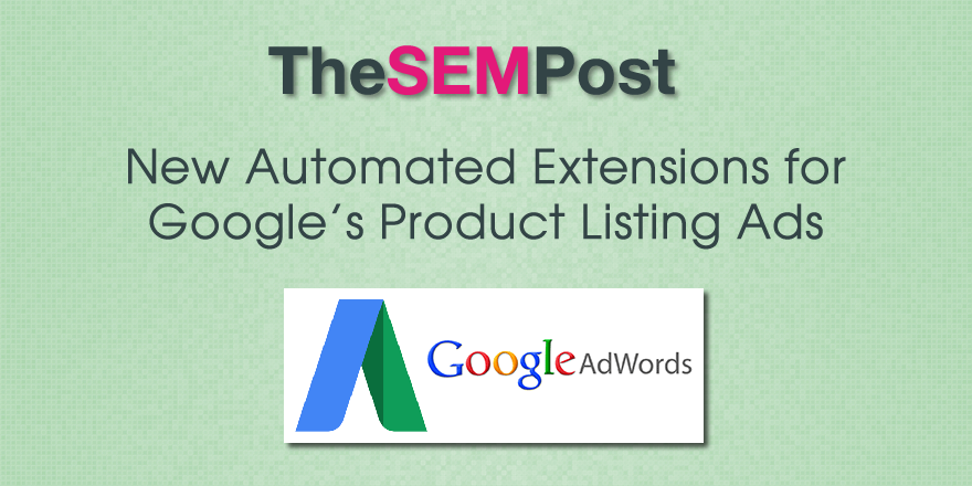 google automated pla extensions added