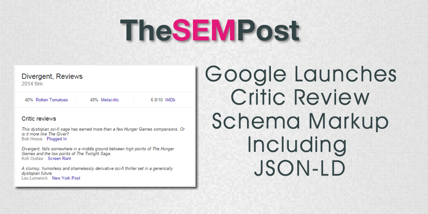 Google Launches Critic Review Schema Markup Including JSON-LD