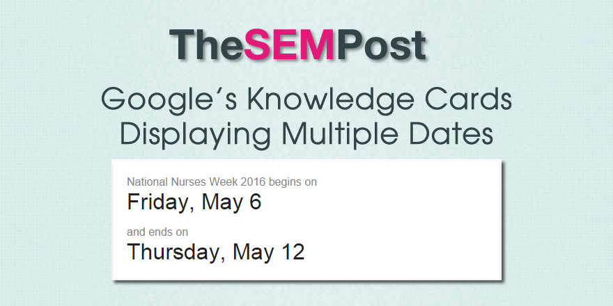 knowledge card dates
