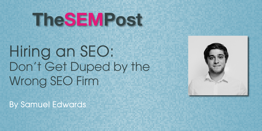 Don't Get Duped by the Wrong SEO Firm