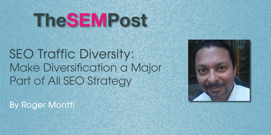 Make Diversification a Major Part of All SEO Strategy