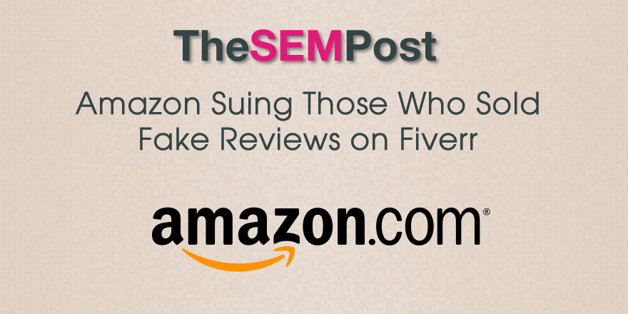 Amazon Suing Fiverr Users Selling Fake Amazon Reviews