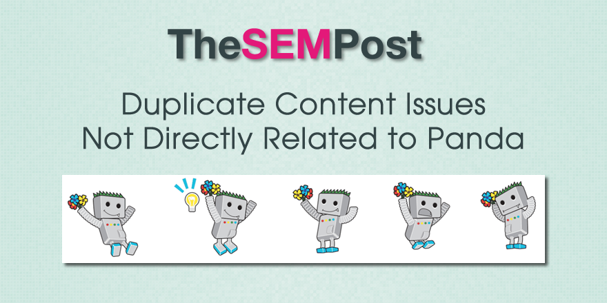 Duplicate Content Issues Not Directly Related to Panda