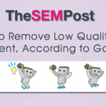 remove low quality content