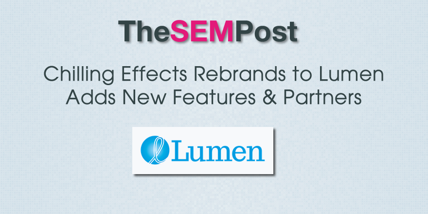chilling effects rebrand lumen