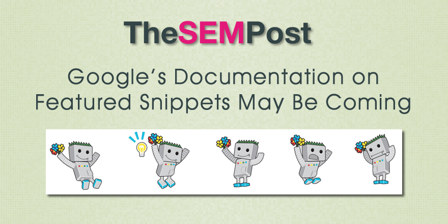 Google May Release Documentation Getting Featured Snippets