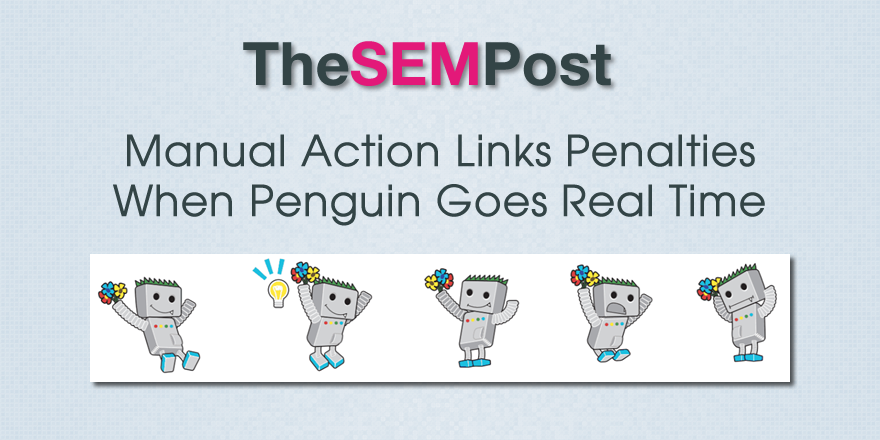 manual actions real time penguin