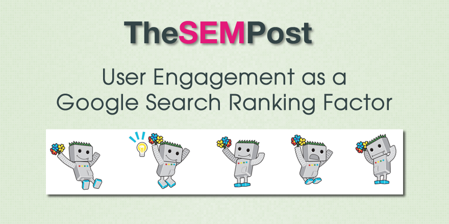 User Engagement as a Google Search Ranking Factor