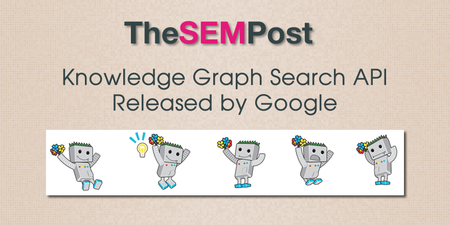 Google Releases Knowledge Graph Search API