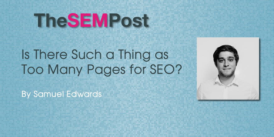 sam edwards too many pages seo