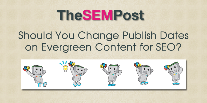 dates evergreen content seo