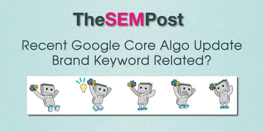google core algo brand keywords