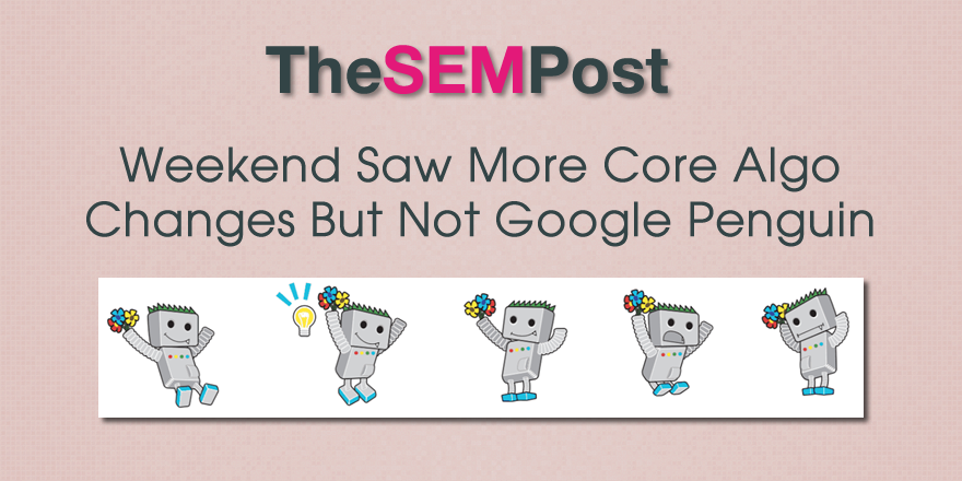 google core algo changes weekend