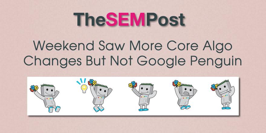 google core algo changes weekend
