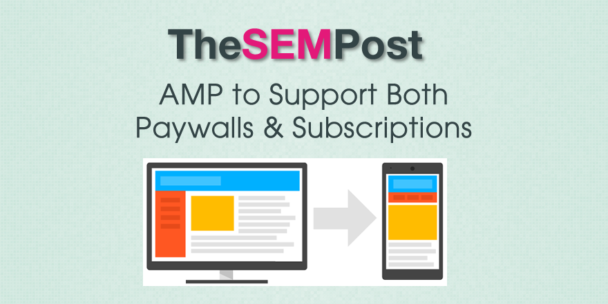 amp paywalls subscriptions
