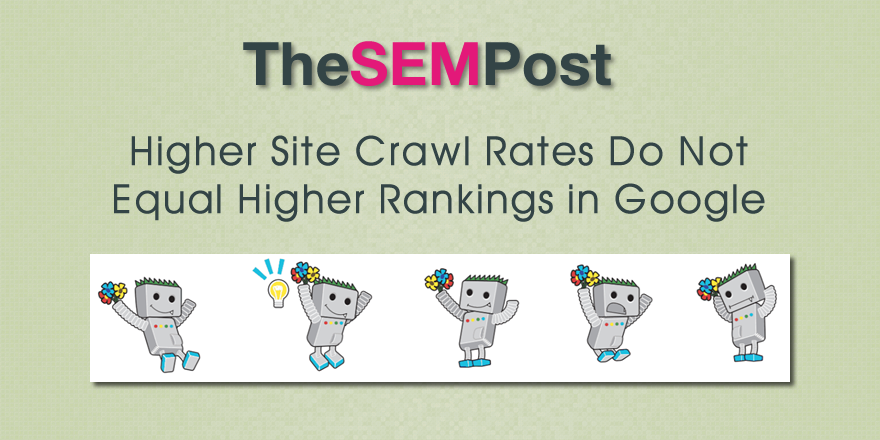 crawl rates higher rankings
