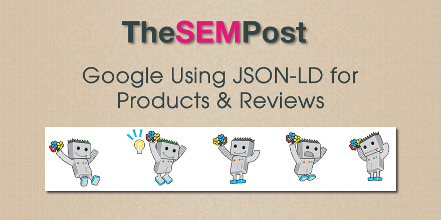 Google Using JSON-LD for Products & Reviews