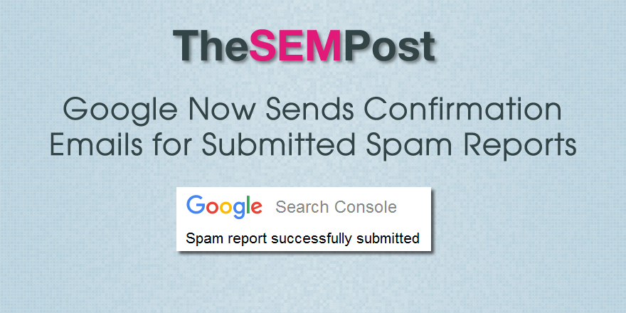 google spam reports