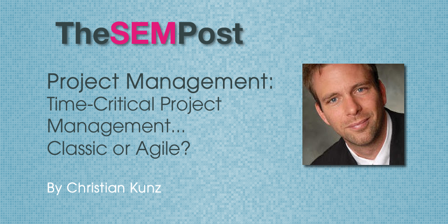 Time-Critical SEO Project Management – Classic or Agile?
