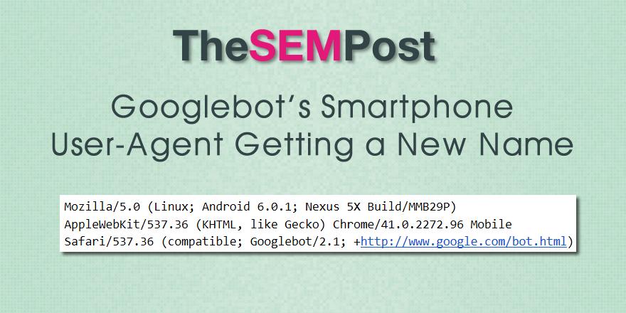 googlebot smartphone useragent