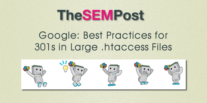 Google: Best Practices for 301s in Large Htaccess Files