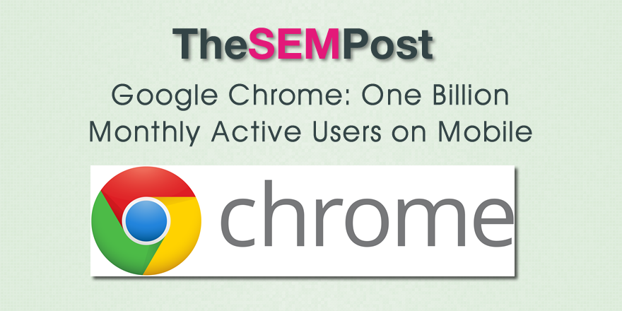 google chrome billion mobile