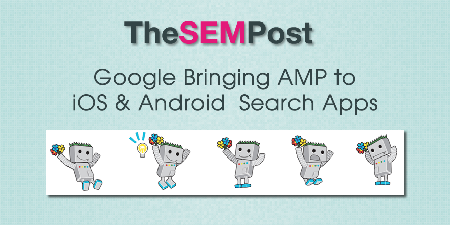 amp ios android google search apps