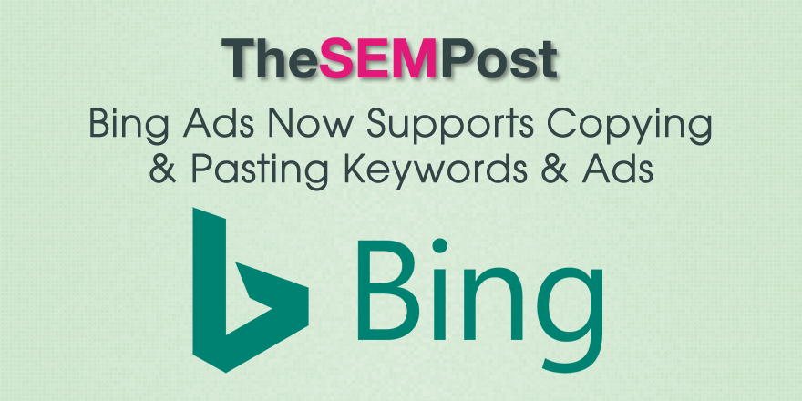 bing ads copy paste