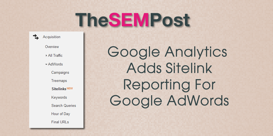 google analytics sitelinks reporting