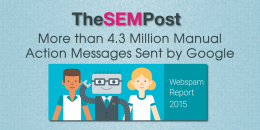 More than 4.3 Million Manual Action Messages Sent by Google in 2015